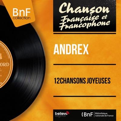 12 chansons joyeuses (feat. J. H. Rys et son orchestre) [Mono Version] - Andrex