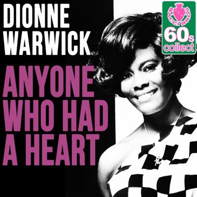 Anyone Who Had a Heart (Remastered) - Single - Dionne Warwick
