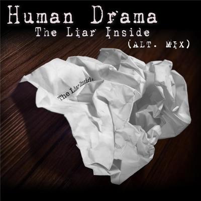 The Liar Inside (Alt Mix) - Single - Human Drama