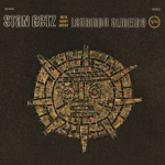 Stan Getz - Once Again (Outra Vez) [feat. Laurindo Almeida]