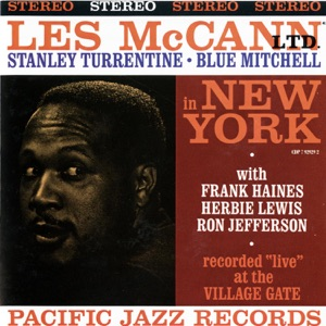 Les McCann LTD in New York (feat. Stanley Turrentine & Blue Mitchell)