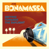 Driving Towards The Daylight-Joe Bonamassa