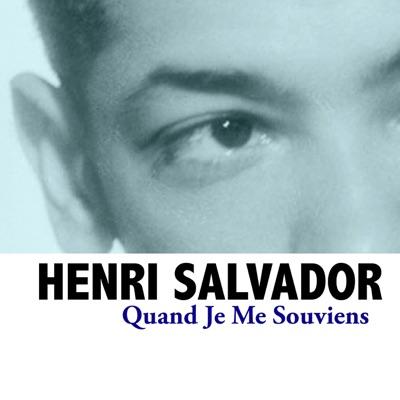 Quand je me souviens - Henri Salvador