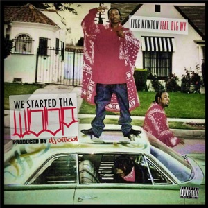 We Started tha Woop (feat. Big Wy) - Single Mp3 Download