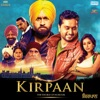 Kirpaan (Original Motion Picture Soundtrack)