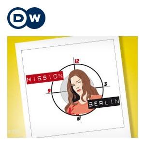 Mission Berlin | Învăţarea limbii germane | Deutsche Welle