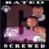 Rated G (Screwed), 5th Ward Boyz