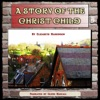 A Story of the Christ Child (Unabridged)