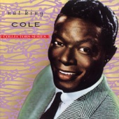 Nat King Cole - Those Lazy, Hazy, Crazy Days Of Summer