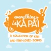 Everything Is Ka Pai (A Collection of Kiwi and Kiwi Loved Songs)