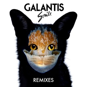 Galantis - Smile (Kaskade Edit)