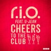 Cheers to the Club (feat. U-Jean) - Single