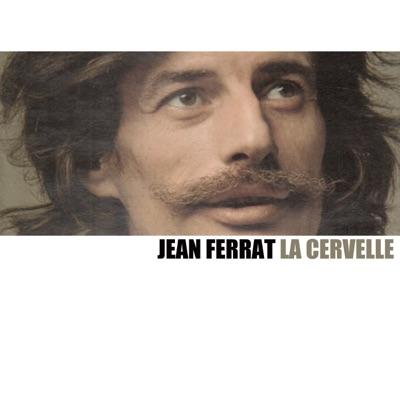 La Cervelle - Jean Ferrat