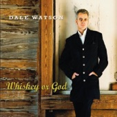 Dale Watson - I Ain't Been Right, Since I've Been Left