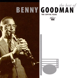 Best of Benny Goodman - The Capitol Years