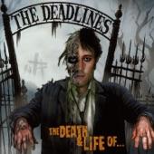 The Deadlines - Go-Go to the Graveyard