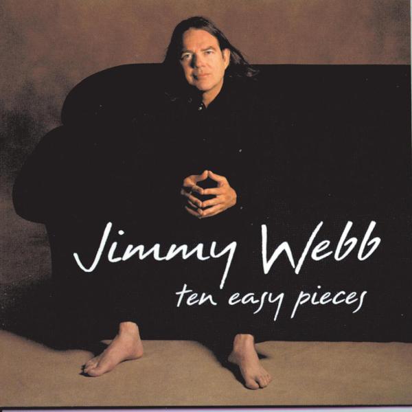 Ten Easy Pieces Jimmy Webb