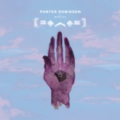 Porter Robinson - Goodbye To a World
