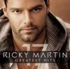 Ricky Martin - The Greatest Hits - Ricky Martin