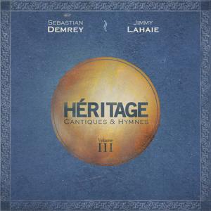 Sebastian Demrey & Jimmy Lahaie - Heritage, vol. 3