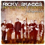 Kentucky Thunder & Ricky Skaggs - Dawg's Breath