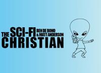 The Sci-Fi Christian podcast