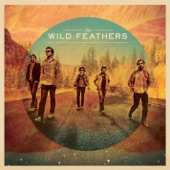 The Wild Feathers - Tall Boots