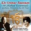Ek Onkar Satnam 50 Shabad Essentials Gurbani, Nitnem & Asa Di Vaar by Nusrat Fateh Ali Khan, Giani Sant Singh Maskeen & Others songs