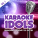 Cups (Pitch Perfect's When I'm Gone) (Originally Performed By Anna Kendrick) [Karaoke Version] - Karaoke Idols