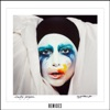 Applause (Remixes), Lady Gaga