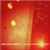 New Idea Society - Part II: The World Is Bright and Lonely