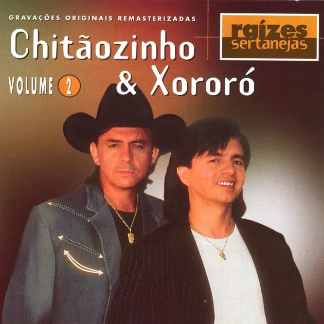 DOWNLOAD MUSICA CHITAOZINHO XORORO CAVALO GRÁTIS ENXUTO E
