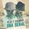 Ñejo Y Dálmata - Señal de Vida (Radio Version) ilustración