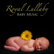 Royal Lullaby Baby Music, Sweet Bedtime Piano Songs & Soothing Music Relaxation - Lullaby Baby Music Dream - Lullaby Baby Music Dream