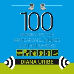 100 momentos que marcaron el mundo contemporáneo [100 Moments That Inspire Us to Greater Things] (Unabridged)