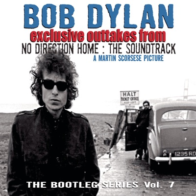 "Exclusive Outtakes from ""No Direction Home: The Soundtrack"" - EP - Bob Dylan"