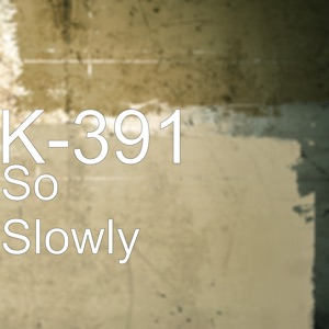 So Slowly - Single Mp3 Download