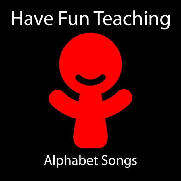 Alphabet Songs by Have Fun Teaching on Apple Music