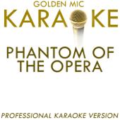 Phantom of the Opera (In the Style of Sarah Brightman & Michael Crwaford) [Karaoke Version]