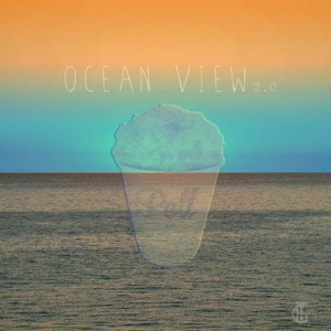 Ocean View 2.0 - Single Mp3 Download