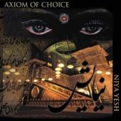 Axiom of Choice - Greener Than God's Dream
