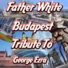 Budapest: Tribute to George Ezra (Like Mix)