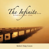 The Infinite... Essence of Life