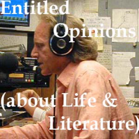Podcast cover art for Entitled Opinions (about Life and Literature)