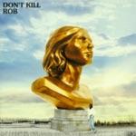 Rob, Hugo Ferran & Jean-Michel Tavernier - Don't Kill Dub (Poem by Sonia Sanchez)