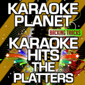 Karaoke Hits The Platters (Karaoke Version)