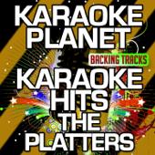 Karaoke Hits The Platters (Karaoke Version)