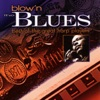 Blow'n the Blues