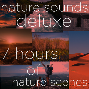 Verschillende artiesten - Nature Sounds Deluxe - 7 Hours of Nature Scenes