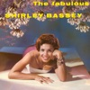 The Fabulous Shirley Bassey (Remastered), Shirley Bassey